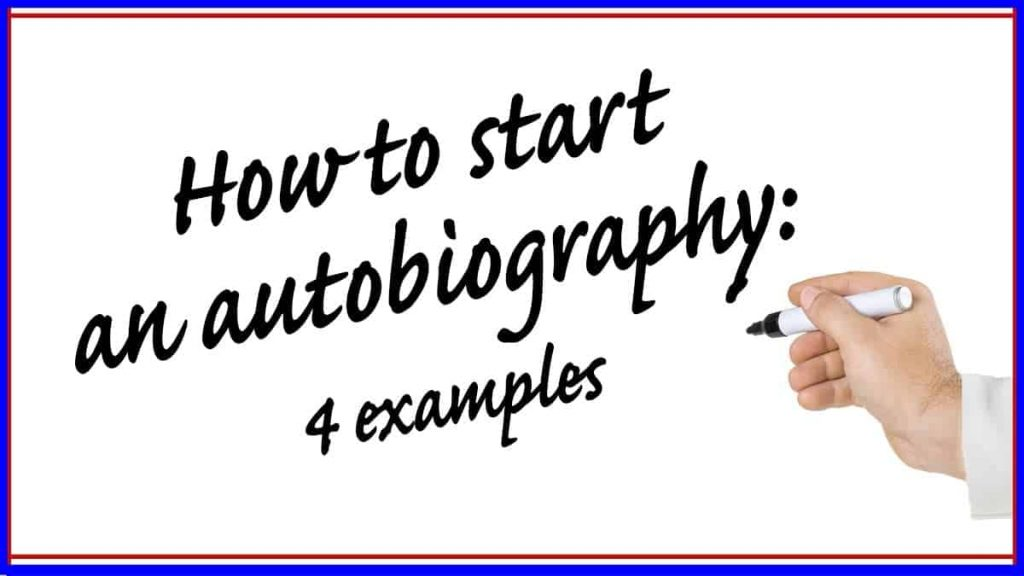 Our Conundrum is answered by the word autobiography. This image is a banner about how to start writing one!
